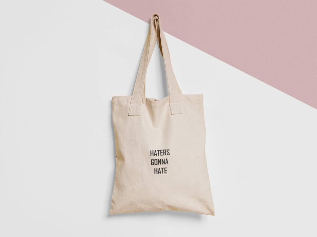 Tote Bag Tekst: Haters
