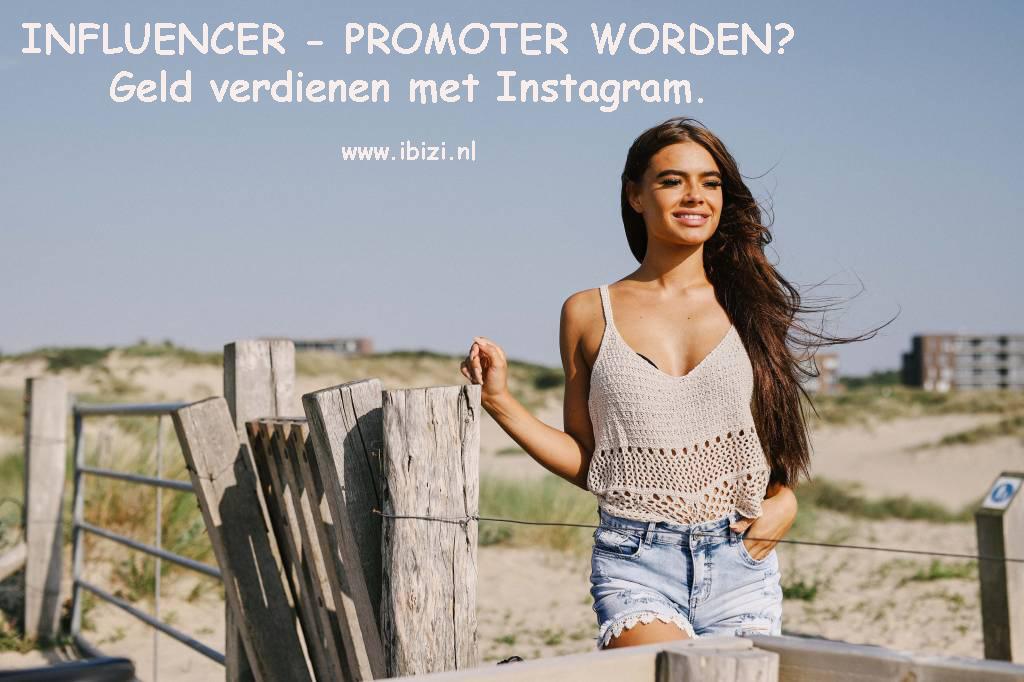 Influencer worden Instagram? Promoter - Geld verdienen