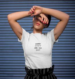 Shirt Tekst Women Don't Owe You
