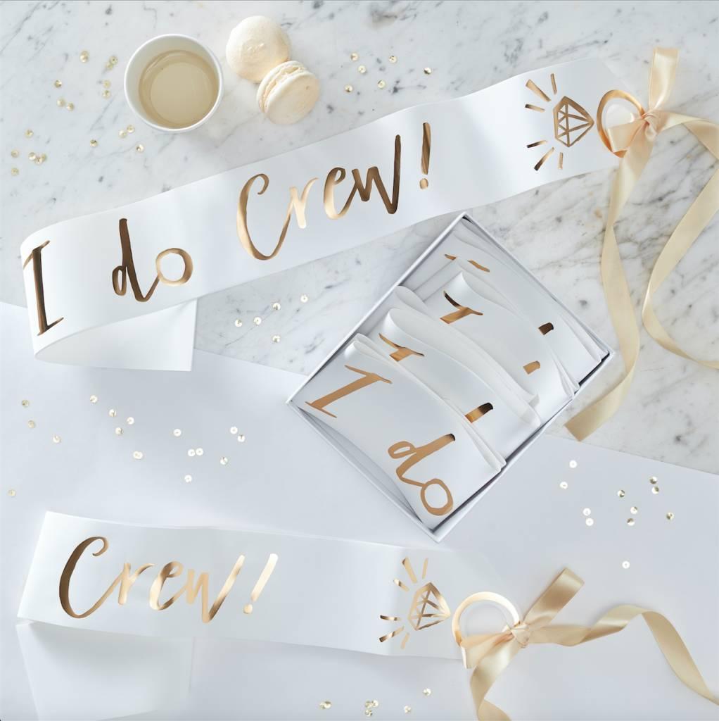GINGERRAY white and gold foiled I do crew sashes - 6 pack - I do crew