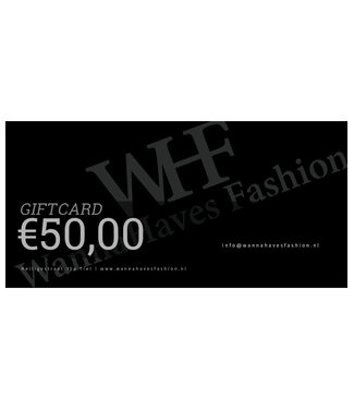Wannahaves fashion Giftcard  €50,-