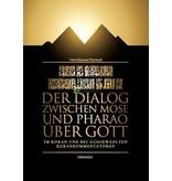 Der Dialog zwischen Mose und Pharao