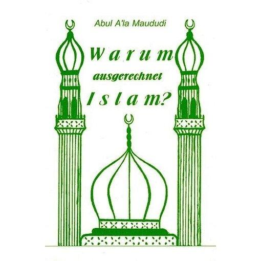 Warum ausgerechnet Islam