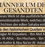 Männer um den Gesandten - Umfangreiche Erzählungen aus dem Leben von 60 Sahaba