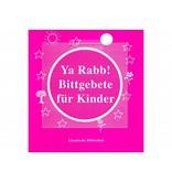 Ya Rabb, Bittgebete für Kinder