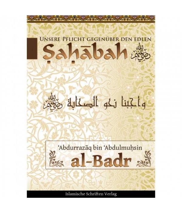 Unsere Pflicht gegenüber der Edlen Sahabah