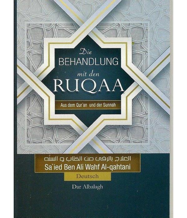 Die Behandlung mit den Ruqaa aus dem Quran und der Sunnah