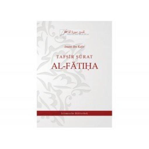 Tafsir Surat Al-Fatiha (Die Eröffnende) von Imam Ibn Kathir