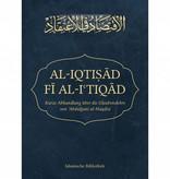 Al-Iqtisad Fi Al-I'tiqad - Kurze Abhandlung über die Glaubenslehre von Abdulgani al Maqdisi