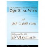 Erläuterung des Bittgebetes - Qunut al-Witr