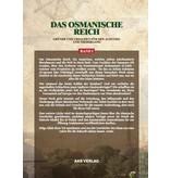 Das Osmanische Reich - Gründe und Ursachen für den Aufstieg und den Niedergang