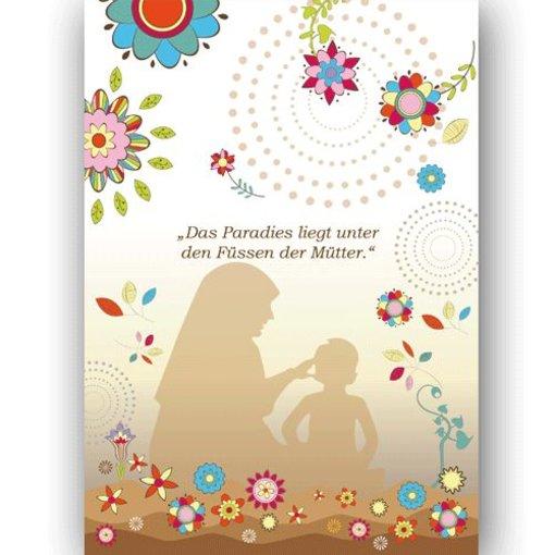 Das Paradies liegt unter den Füssen der Mütter Postkarte XL^