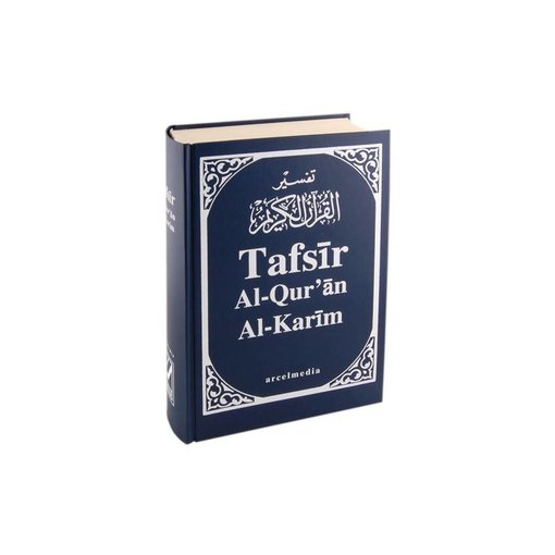 Tafsir Al-Qur'an, Al-Karim - Die ungefähre Bedeutung des Korans