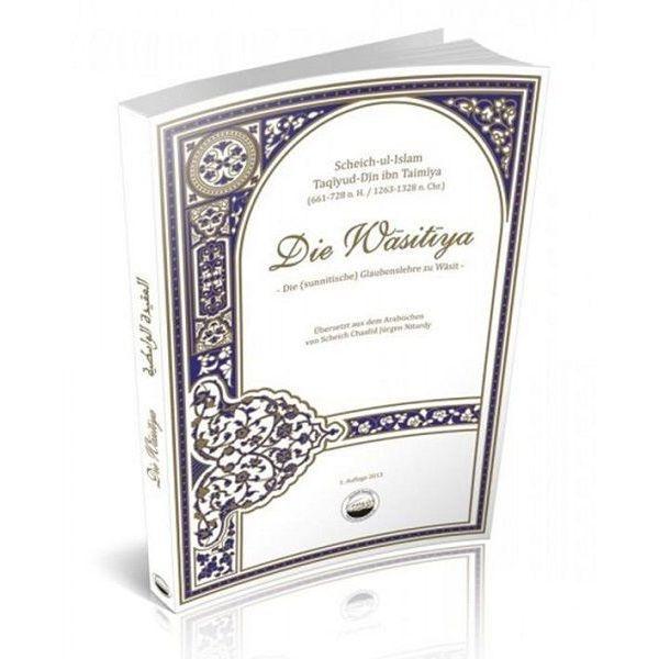 Die Wasitiya - Die sunnitische Glaubenslehre zu Wasit
