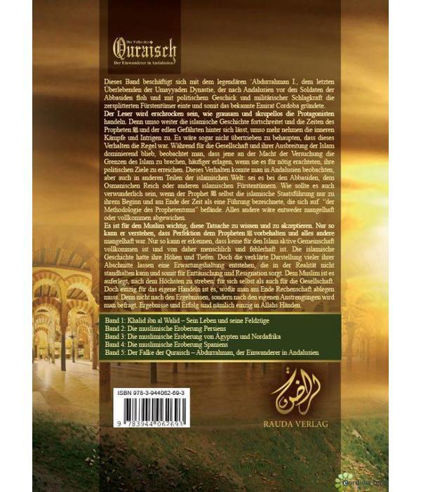 Der Falke der Quraisch - Abdurrahman Ad-Dakhil - Der Einwanderer in Andalusien