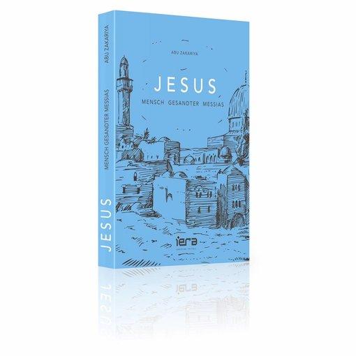 Jesus - Mensch Gesandter Messias