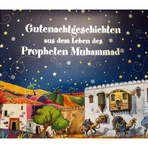 Gutenachtgeschichten aus dem Leben des Propheten Muhammad