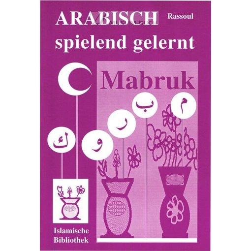 Mabruk - Arabisch spielend gelernt