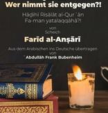Die Botschaften des Qur'an, Wer nimmt sie entgegen!?