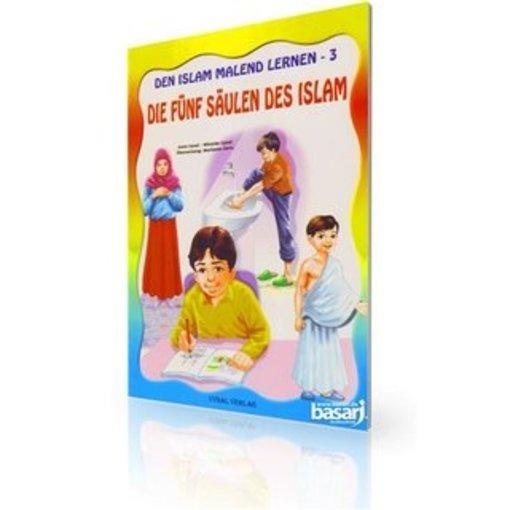 Den Islam malend lernen 3 - Die fünf Säulen des Islam