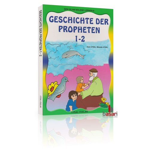 Den Islam malend lernen 6 - Die Geschichte der Propheten Teil 1+2