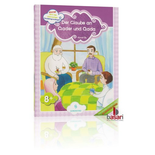 Der Glaube an Qader und Qada (Kinderbuch)