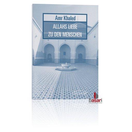 Allahs Liebe zu den Menschen