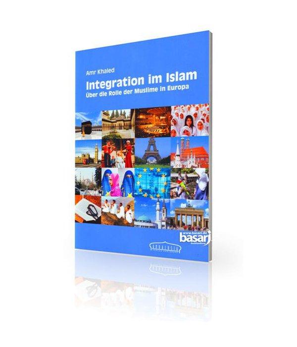 Integration im Islam - über die Rolle der Muslime in Europa