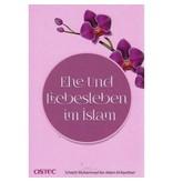 Ehe und Liebesleben im Islam