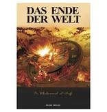 Das Ende der Welt - Die großen und kleinen Zeichen der Stunde (mit Bilder)