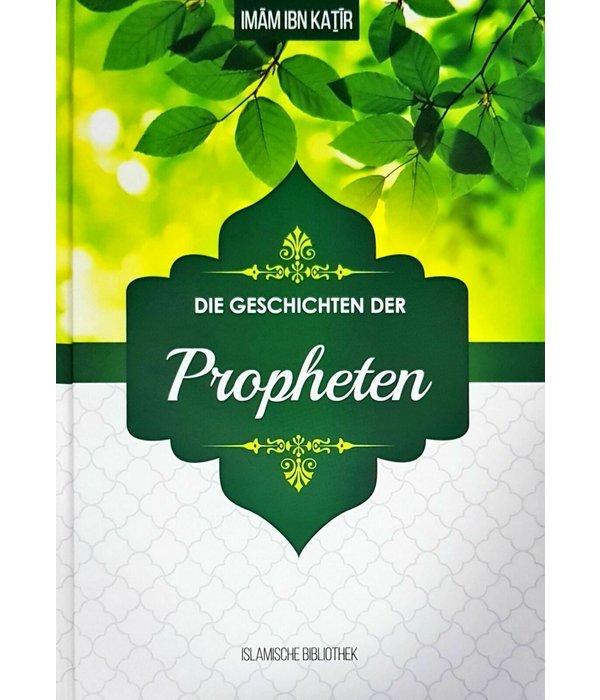 Die Geschichten der Propheten, Imam ibn Kathir (3. Aufl.)