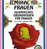 Ilmihal für Frauen - Islamisches Grundwissen für Frauen