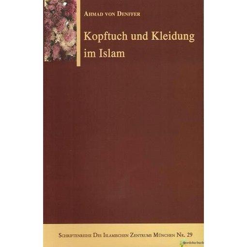 Kopftuch und Kleidung im Islam
