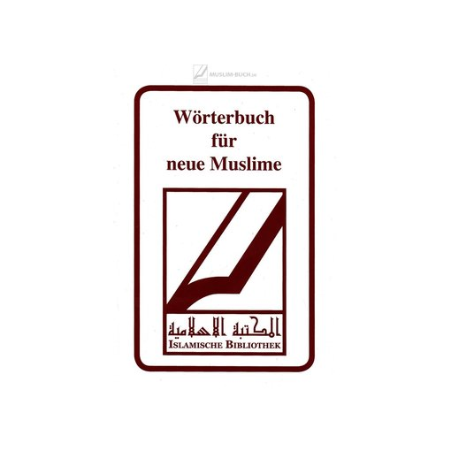 Wörterbuch für neue Muslime