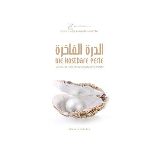 Die kostbare Perle - Die Reise zu Allah und zur jenseitigen Wohnstätte