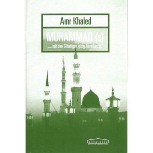 """Muhammad (s) """"... mit den Gläubigen gütig, barmherzig"""