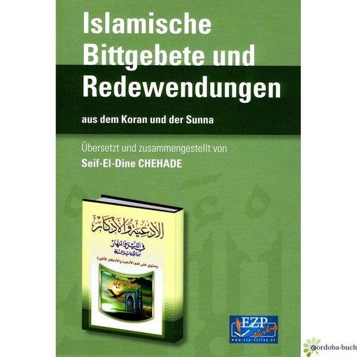 Islamische Bittgebete und Redewendungen Duaa