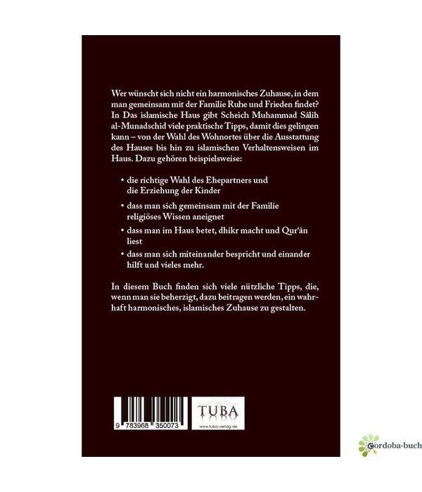 Das ideale Zuhause - Tipps zur Gestaltung eines harmonischen Familienlebens nach Quran und Sunna