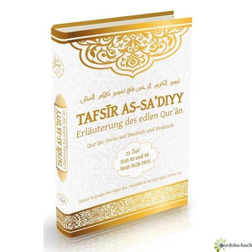 Tafsir as-Sadiyy des 23. Juz (Hizb 45 + 46)