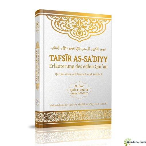 Tafsir as-Sadiyy des 22. Juz (Hizb 43 + 44)