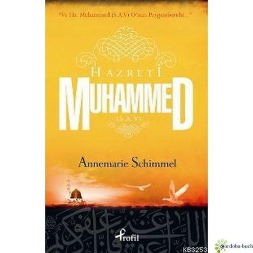 Hazreti Muhammed (s.a.v.) A. Schimmel