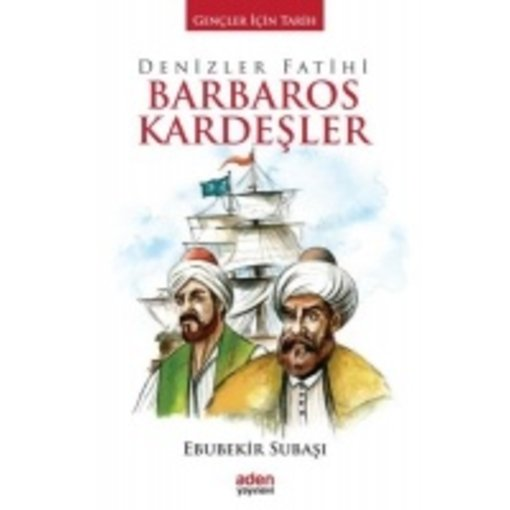 Denizler Fatihi Barbaros Kardeşler