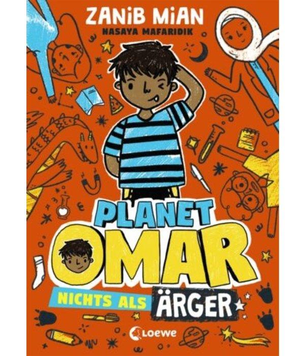 Zanib Mian - Planet Omar - Nichts als Ärger