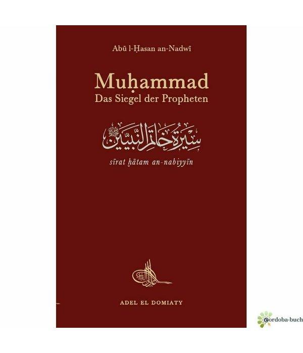 Muhammad, das Siegel der Propheten