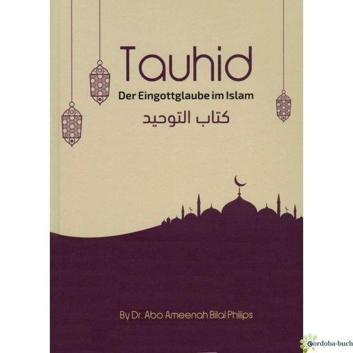 Tauhid - Der Eingottglaube im Islam