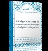 Fatawa über den Tauḥīd von der Ladschnah
