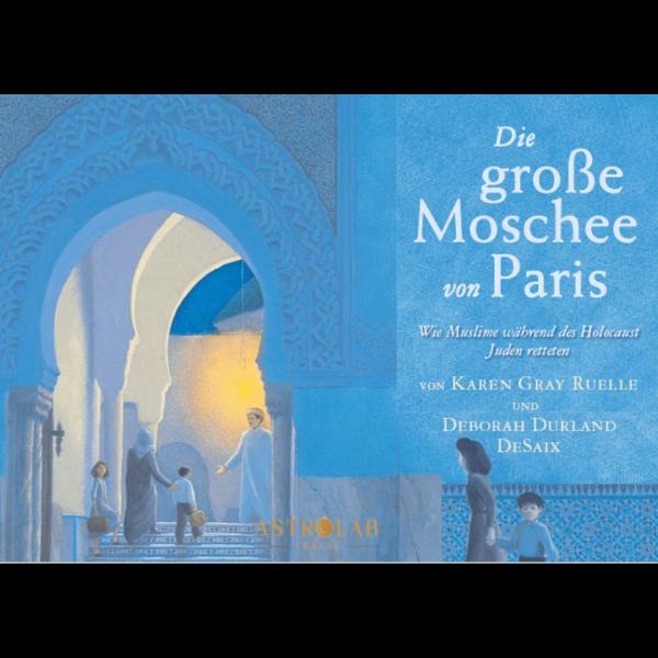 DIE GROSSE MOSCHEE VON PARIS