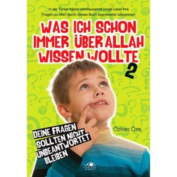 Was ich schon immer über Allah wissen wollte 2
