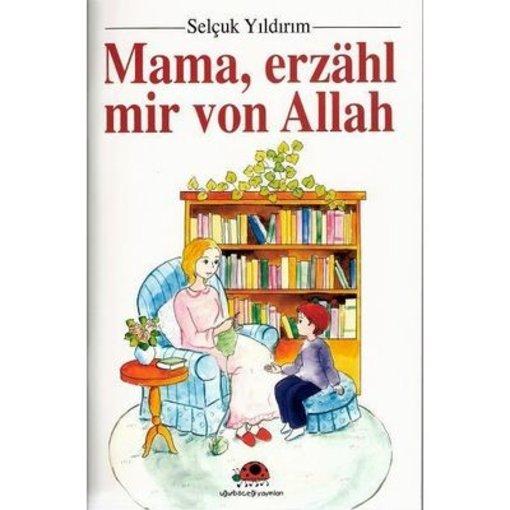 Mama, erzähl mir von Allah