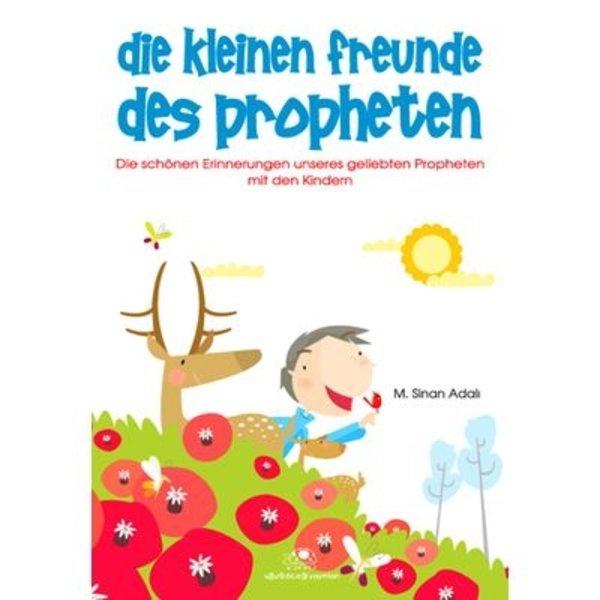 Die Kleinen Freunde Des Propheten